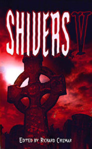 Shivers 5