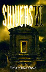 Shivers 6