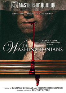 "Masters of Horror: ""The Washingtonians"""