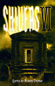 Shivers 6